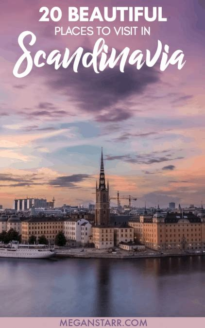 20 Places to Visit in Scandinavia and the Nordics Right Now!