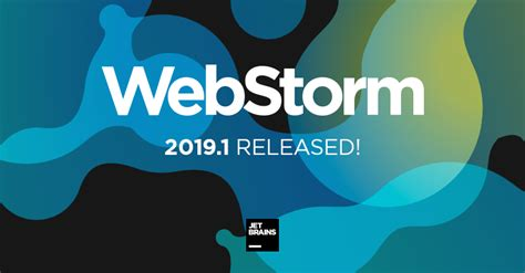 What's New in WebStorm 2019