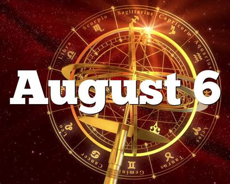 August 6 Birthday horoscope - zodiac sign for August 6th