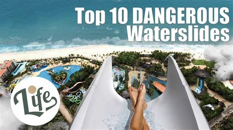 Take a look at our top 10 list of DANGEROUS waterslides