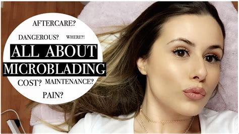 EYEBROW MICROBLADING!   FAQ: COST, PAIN, AFTERCARE ROUTINE