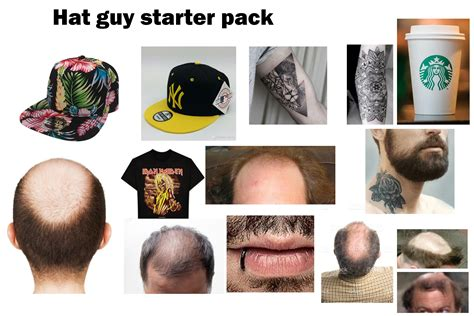 That guy who always wears a hat wherever he goes Starter
