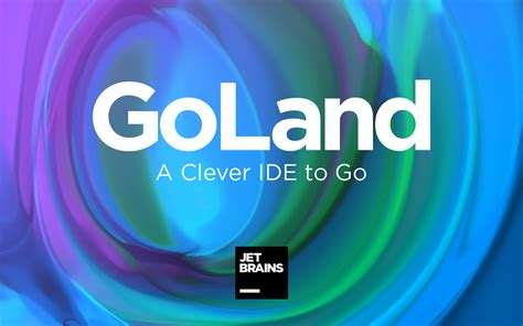 GoLand: A Clever IDE to Go by JetBrains