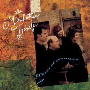 The Offbeat of Avenues – The Manhattan Transfer