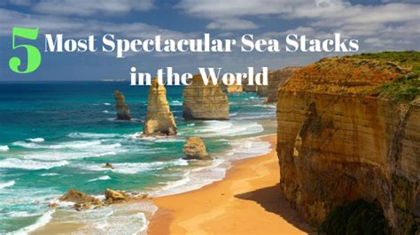 5 Most Spectacular Sea Stack in the World   Volume369